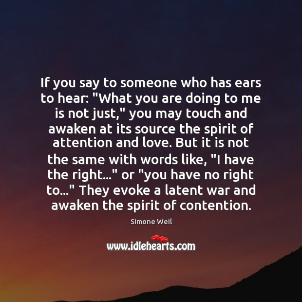 """Image, If you say to someone who has ears to hear: """"What you"""