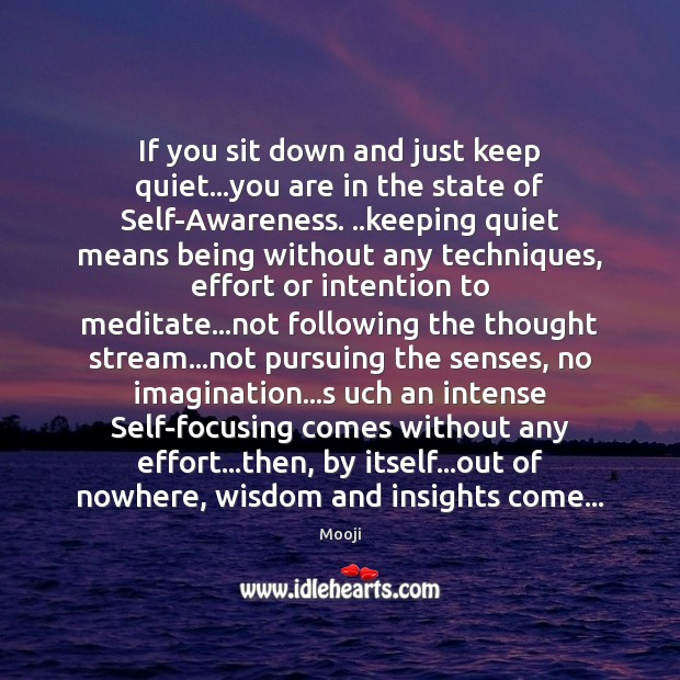 If you sit down and just keep quiet…you are in the Image