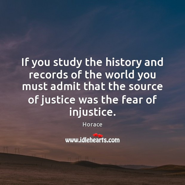 If you study the history and records of the world you must Image