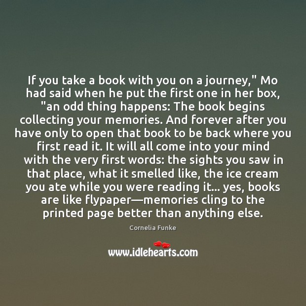 "If you take a book with you on a journey,"" Mo had Image"