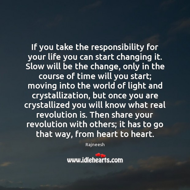 Image, If you take the responsibility for your life you can start changing