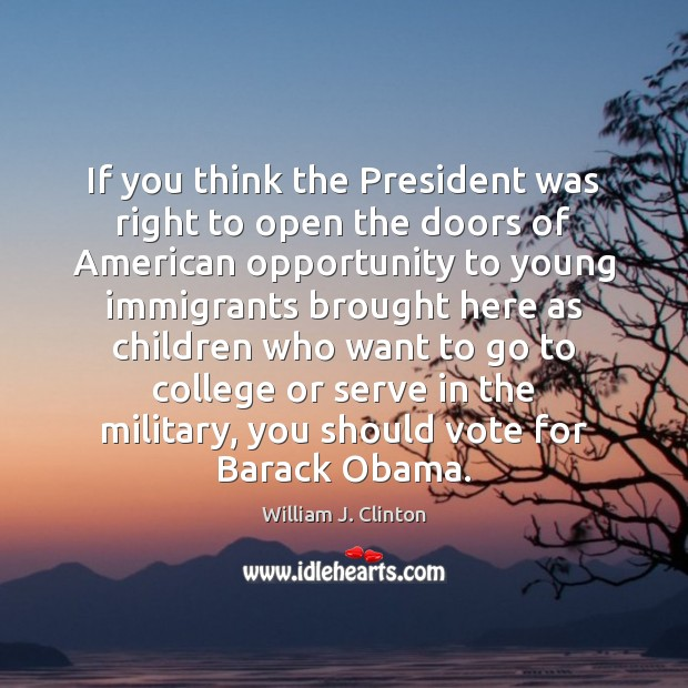 If you think the President was right to open the doors of Image