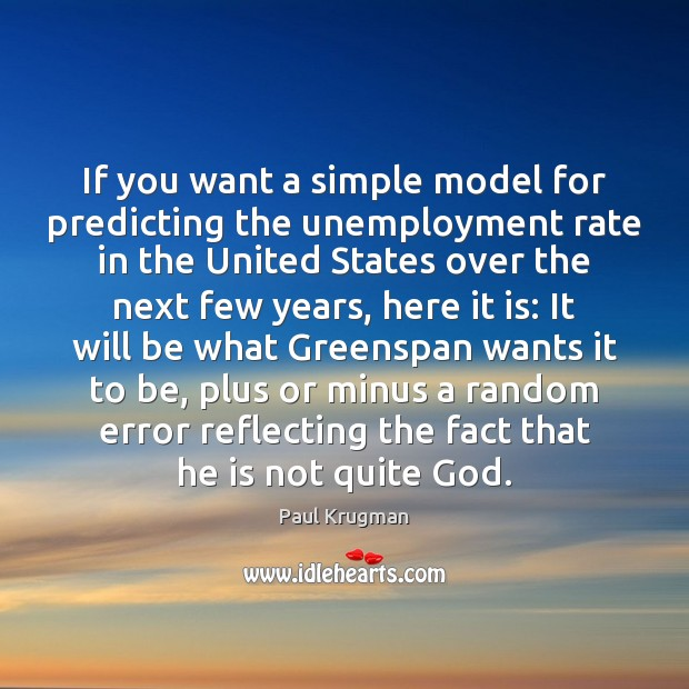 Image, If you want a simple model for predicting the unemployment rate in
