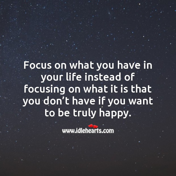If you want to be truly happy. Encouraging Inspirational Quotes Image