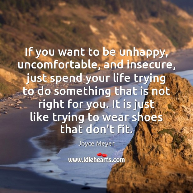 Image, If you want to be unhappy, uncomfortable, and insecure, just spend your