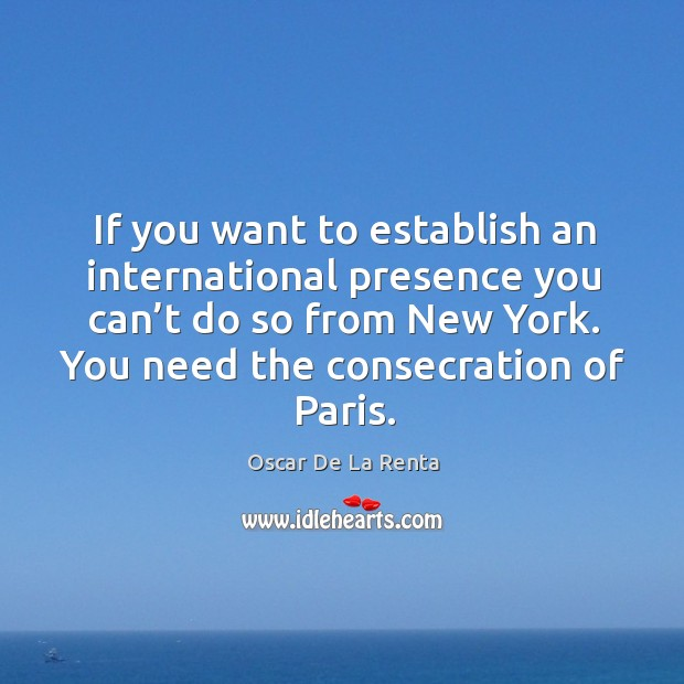 If you want to establish an international presence you can't do so from new york. Image