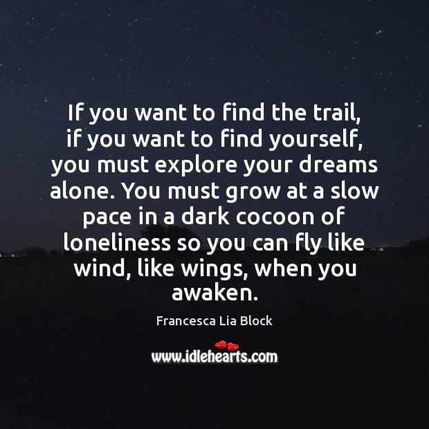 If you want to find the trail, if you want to find Image