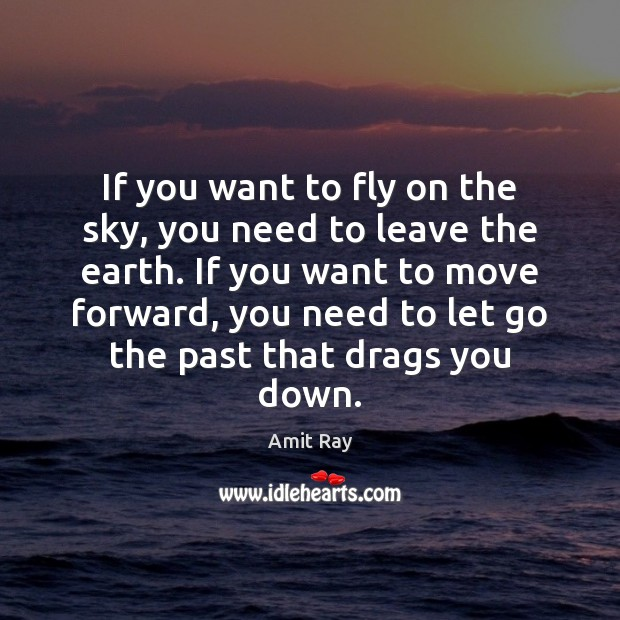 Image, If you want to fly on the sky, you need to leave