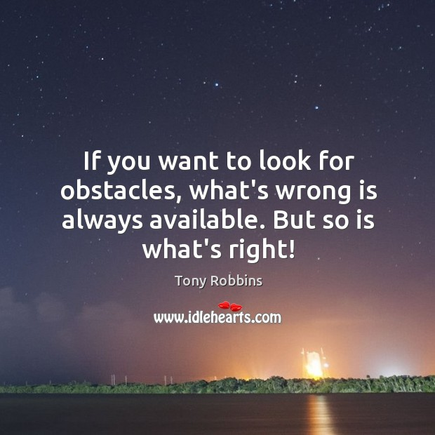 Image, If you want to look for obstacles, what's wrong is always available.