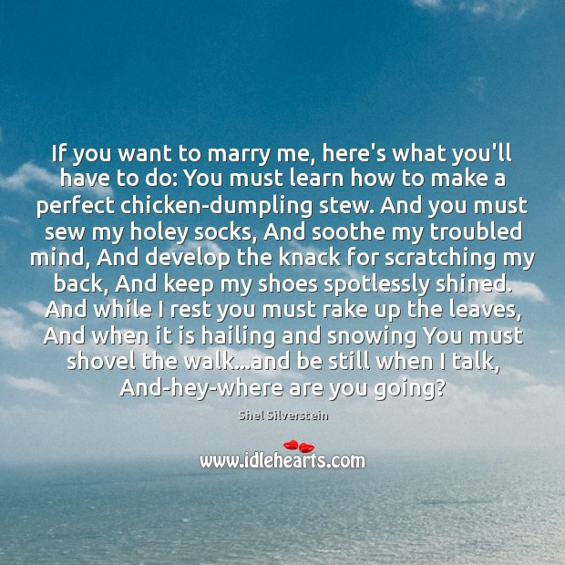 Image, If you want to marry me, here's what you'll have to do:
