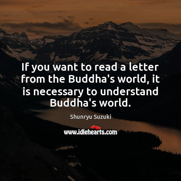 Image, If you want to read a letter from the Buddha's world, it