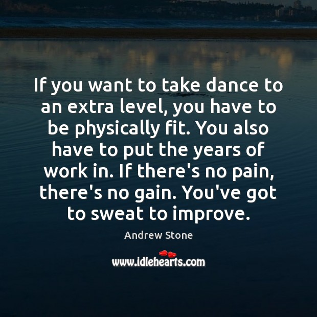 Image, If you want to take dance to an extra level, you have