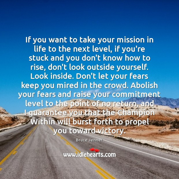 If you want to take your mission in life to the next Image
