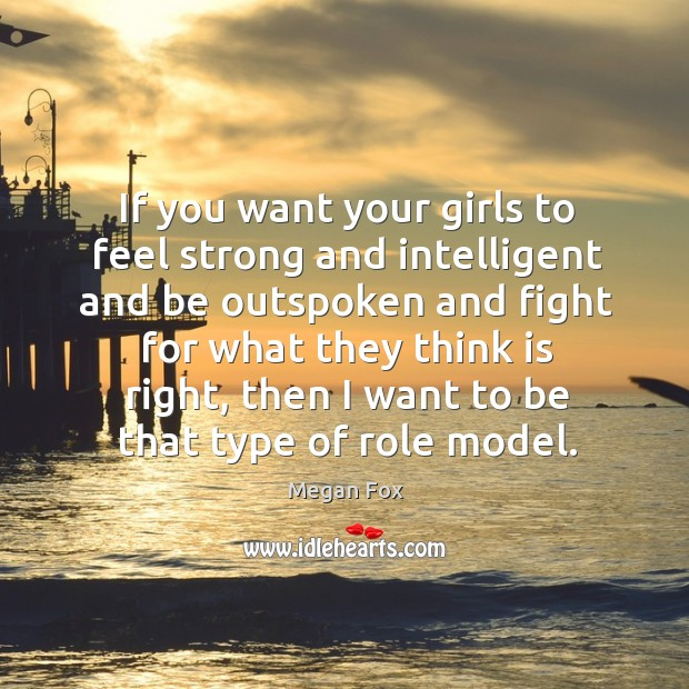 Image, If you want your girls to feel strong and intelligent and be