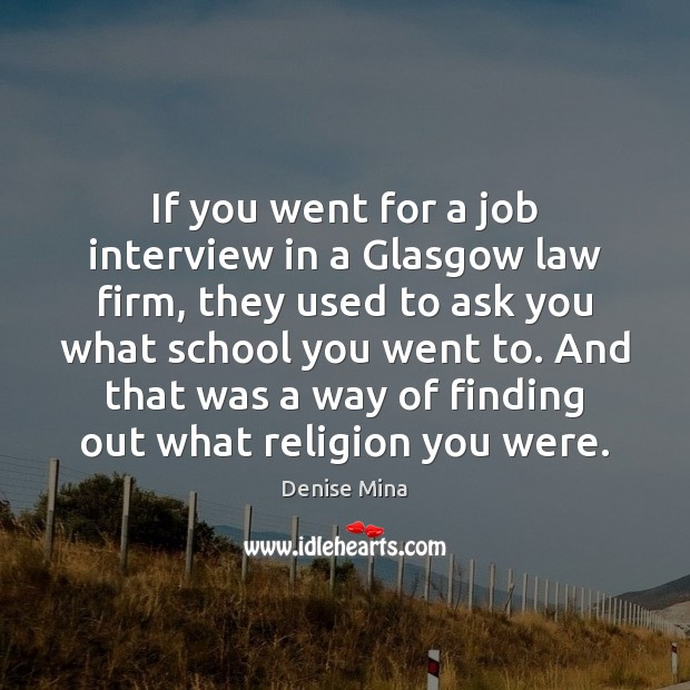 If you went for a job interview in a Glasgow law firm, Image