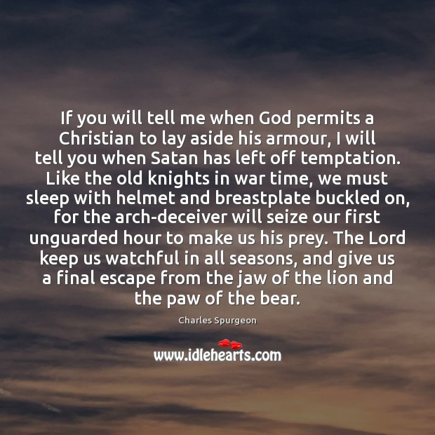 Image, If you will tell me when God permits a Christian to lay