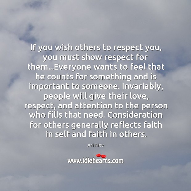 Image, If you wish others to respect you, you must show respect for