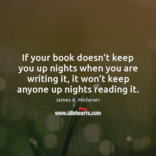 Image, If your book doesn't keep you up nights when you are writing