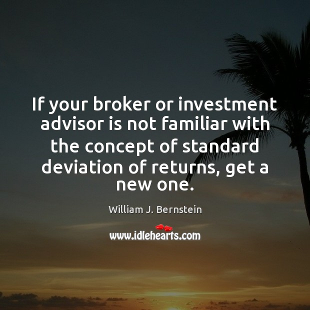 Image, If your broker or investment advisor is not familiar with the concept