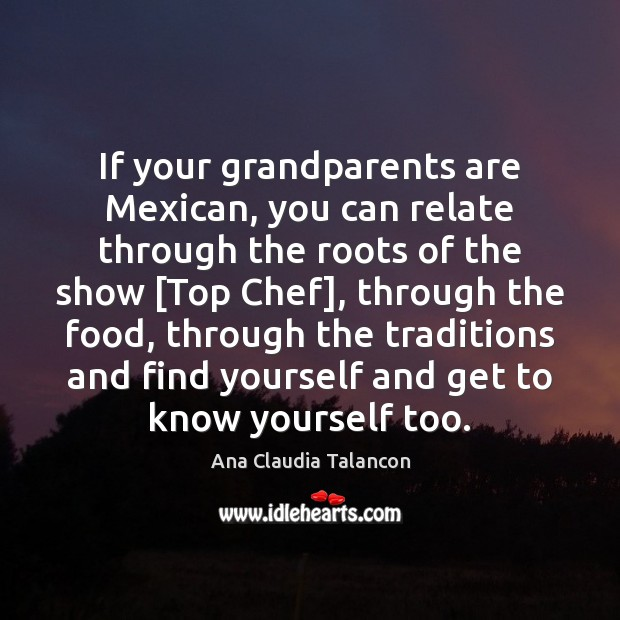 Image, If your grandparents are Mexican, you can relate through the roots of