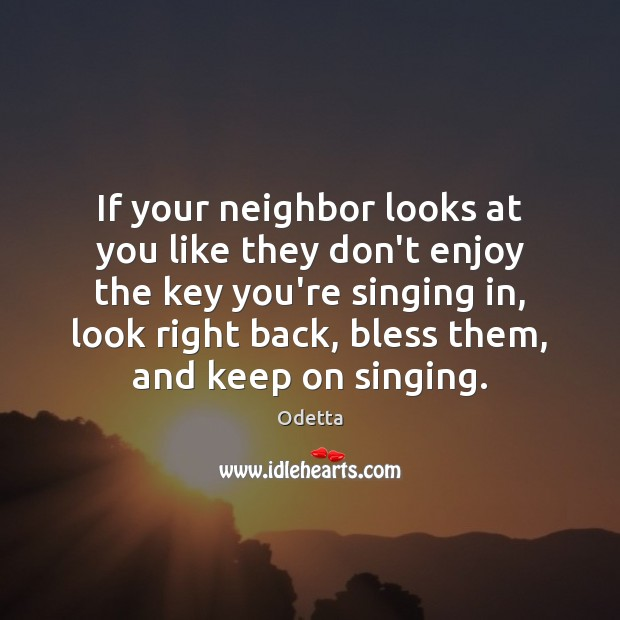 If your neighbor looks at you like they don't enjoy the key Image