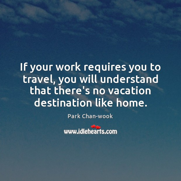 If your work requires you to travel, you will understand that there's Image