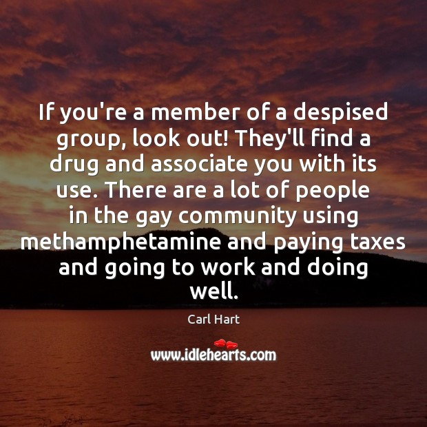 Image, If you're a member of a despised group, look out! They'll find