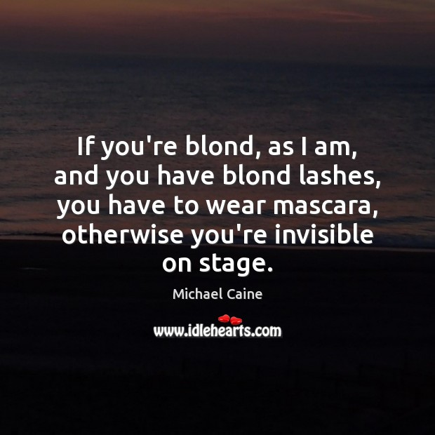 If you're blond, as I am, and you have blond lashes, you Image