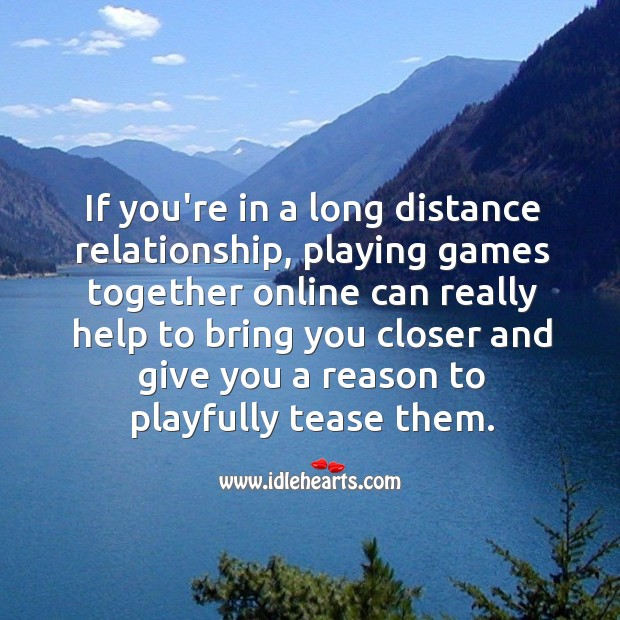 If you're in a long distance relationship, use online medium to grow it. Image