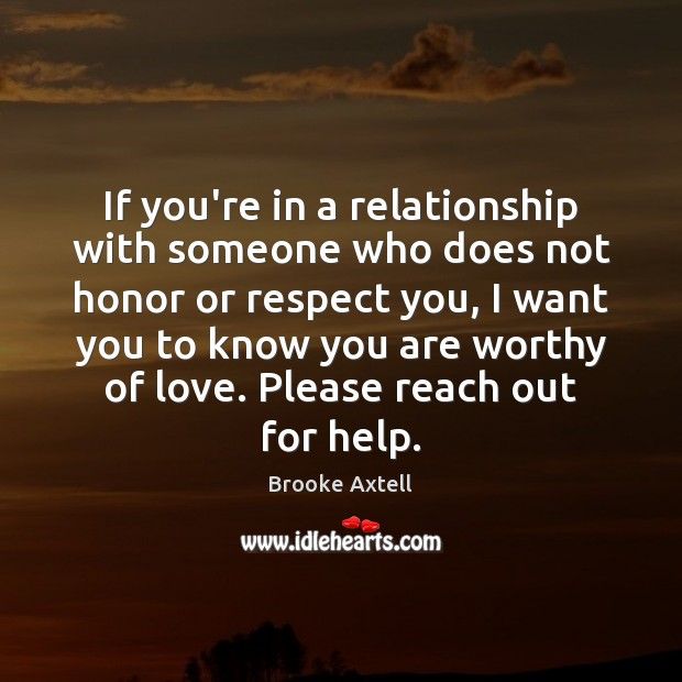 Image, If you're in a relationship with someone who does not honor or