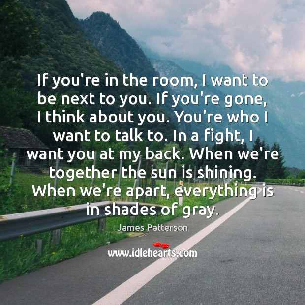If you're in the room, I want to be next to you. Image
