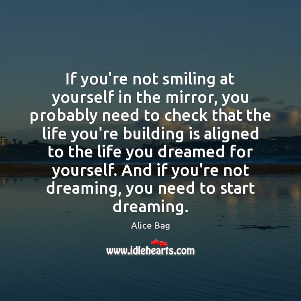 Image, If you're not smiling at yourself in the mirror, you probably need
