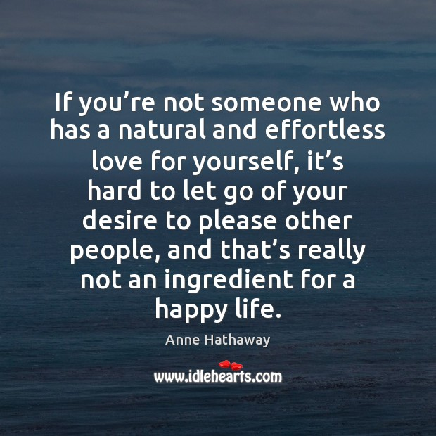 If you're not someone who has a natural and effortless love Let Go Quotes Image