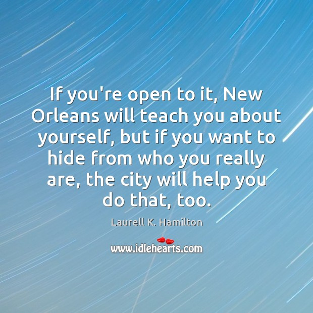 If you're open to it, New Orleans will teach you about yourself, Image