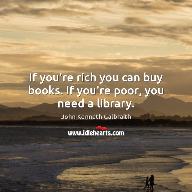 Picture Quote by John Kenneth Galbraith
