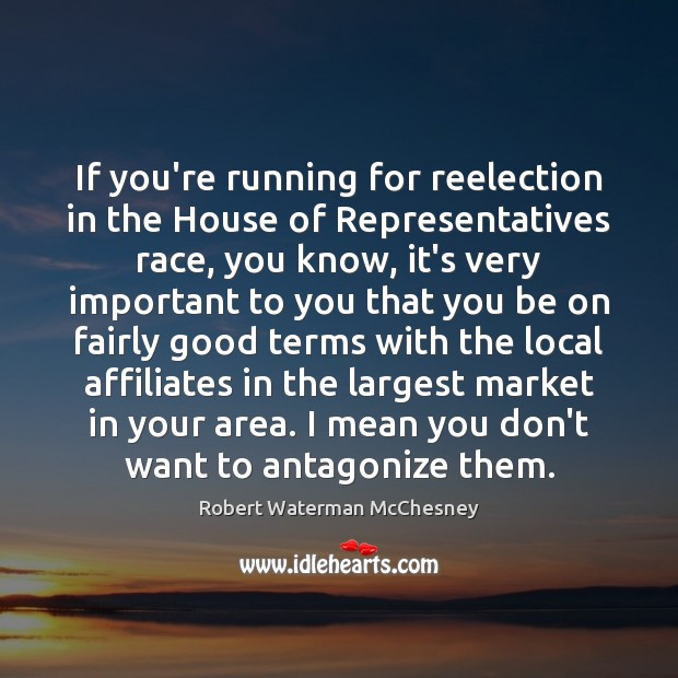 Image, If you're running for reelection in the House of Representatives race, you