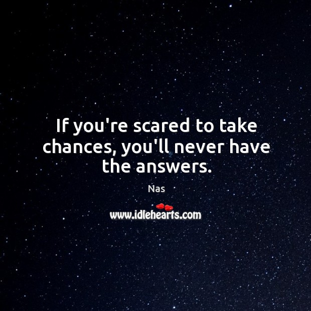 Picture Quote by Nas