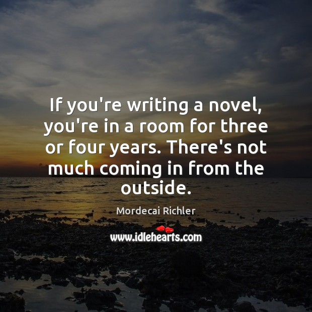 If you're writing a novel, you're in a room for three or Image