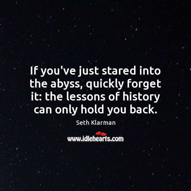 If you've just stared into the abyss, quickly forget it: the lessons Image
