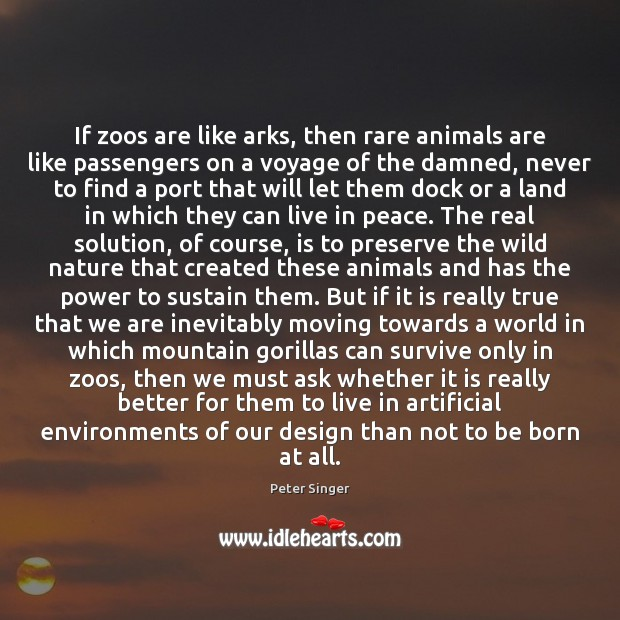 If zoos are like arks, then rare animals are like passengers on Image