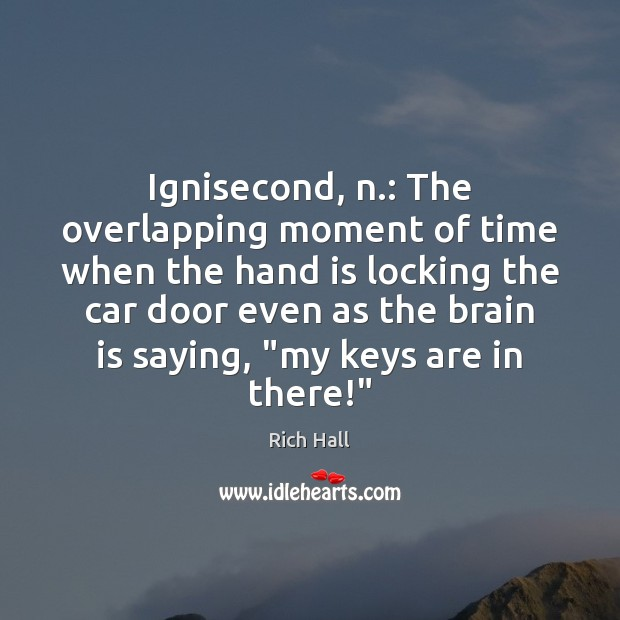 Ignisecond, n.: The overlapping moment of time when the hand is locking Image