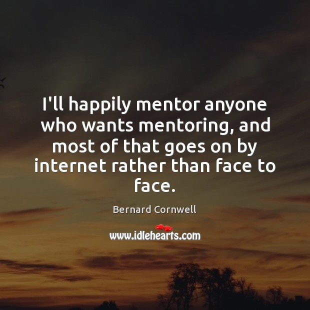 I'll happily mentor anyone who wants mentoring, and most of that goes Image