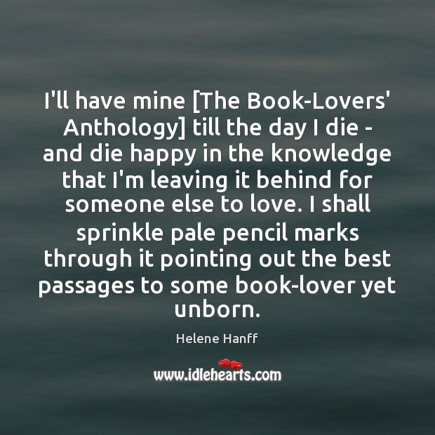 Image, I'll have mine [The Book-Lovers' Anthology] till the day I die –