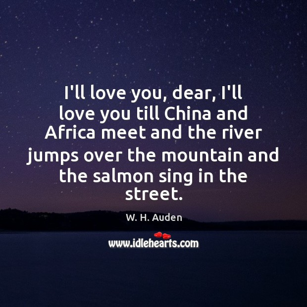 I'll love you, dear, I'll love you till China and Africa meet Image