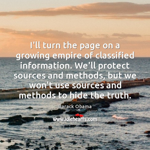 I'll turn the page on a growing empire of classified information. We'll Image