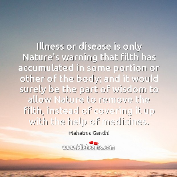 Illness or disease is only Nature's warning that filth has accumulated in Image