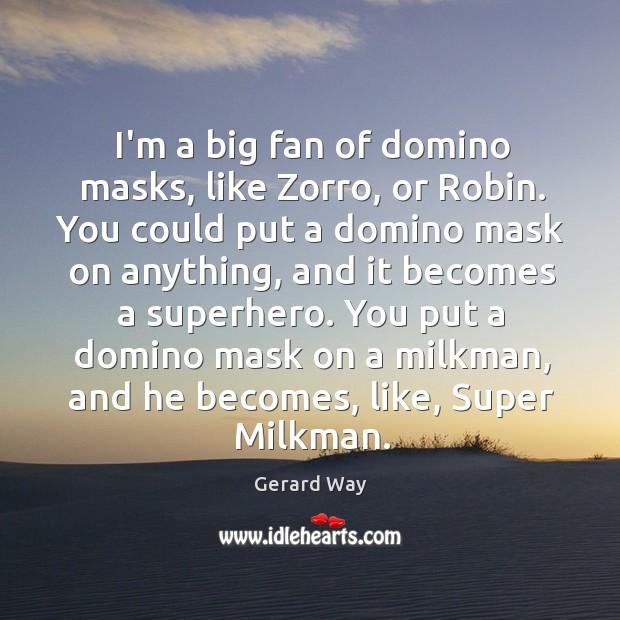 I'm a big fan of domino masks, like Zorro, or Robin. You Image