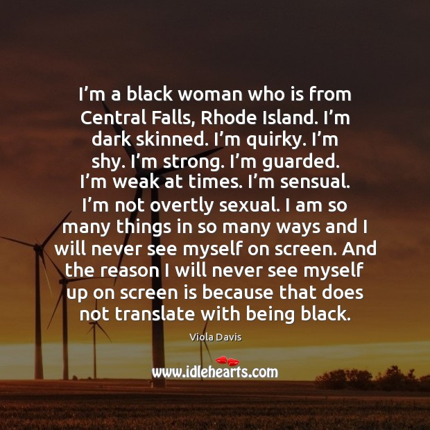 I'm a black woman who is from Central Falls, Rhode Island. Image