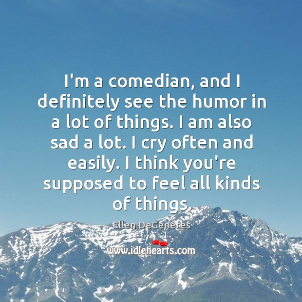 Image, I'm a comedian, and I definitely see the humor in a lot