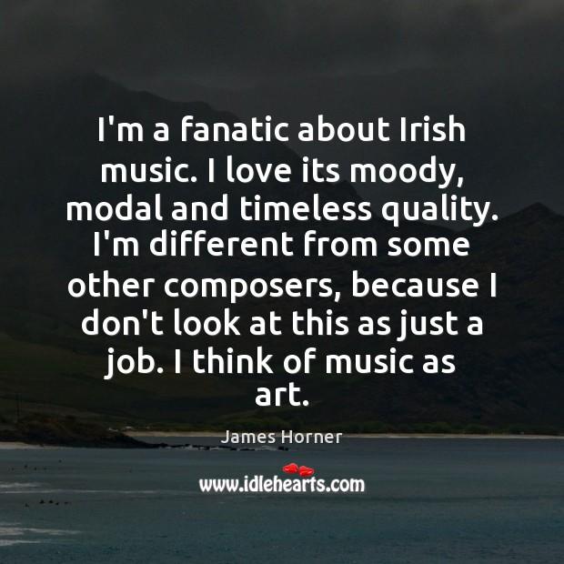 I'm a fanatic about Irish music. I love its moody, modal and Image